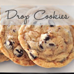 Drop Cookie Recipes